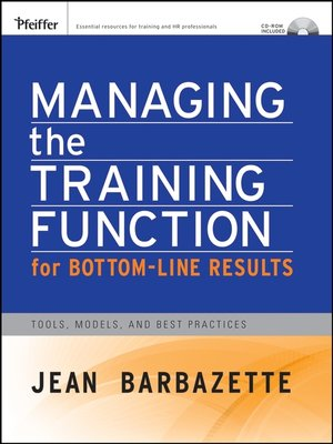 cover image of Managing the Training Function For Bottom Line Results