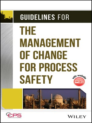 cover image of Guidelines for the Management of Change for Process Safety