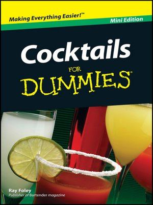 cover image of Cocktails For Dummies<sup>&#174;</sup>