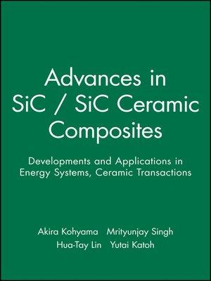 cover image of Advances in SiC / SiC Ceramic Composites