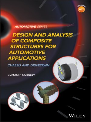 cover image of Design and Analysis of Composite Structures for Automotive Applications