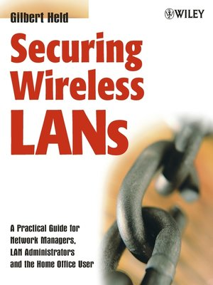 cover image of Securing Wireless LANs
