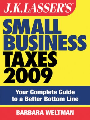 cover image of J.K. Lasser's Small Business Taxes 2009