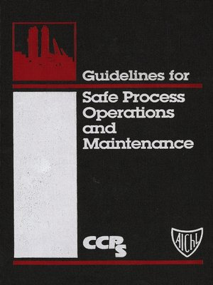 cover image of Guidelines for Safe Process Operations and Maintenance