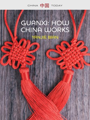 cover image of Guanxi, How China Works