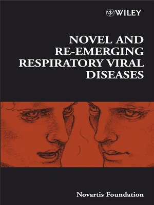 cover image of Novel and Re-emerging Respiratory Viral Diseases