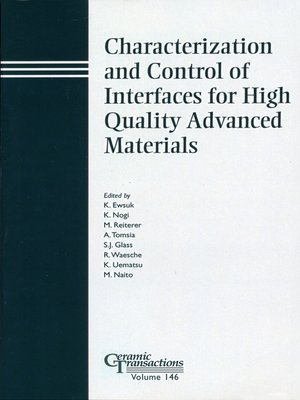 cover image of Characterization and Control of Interfaces for High Quality Advanced Materials