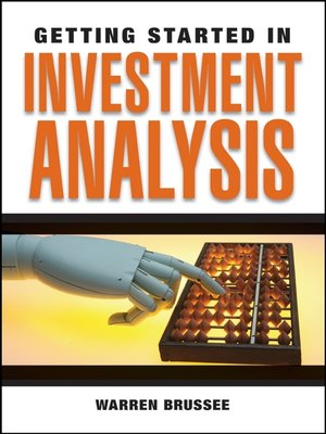 Getting Started In Investment Analysis By Warren Brussee  Overdrive