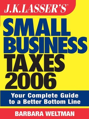 cover image of J.K. Lasser's Small Business Taxes 2006