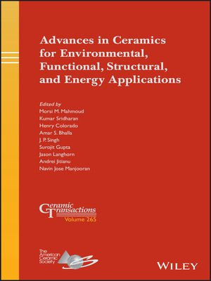 cover image of Advances in Ceramics for Environmental, Functional, Structural, and Energy Applications