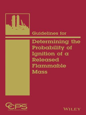cover image of Guidelines for Determining the Probability of Ignition of a Released Flammable Mass