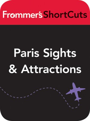 cover image of Paris Sights and Attractions, including Walking Tours