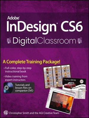 cover image of Adobe InDesign CS6 Digital Classroom