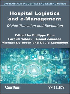 cover image of Hospital Logistics and e-Management
