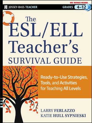 cover image of The ESL / ELL Teacher's Survival Guide