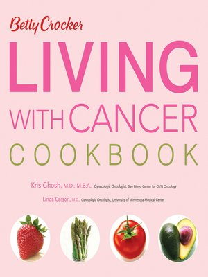 cover image of Betty Crocker Living with Cancer Cookbook