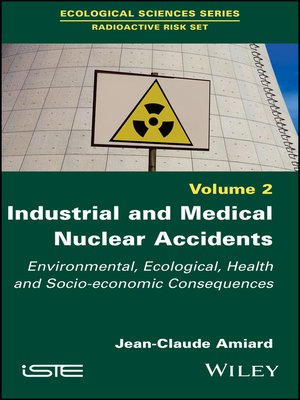 cover image of Industrial and Medical Nuclear Accidents