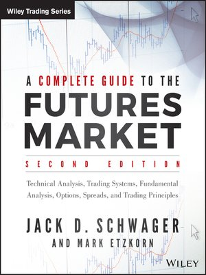 cover image of A Complete Guide to the Futures Market