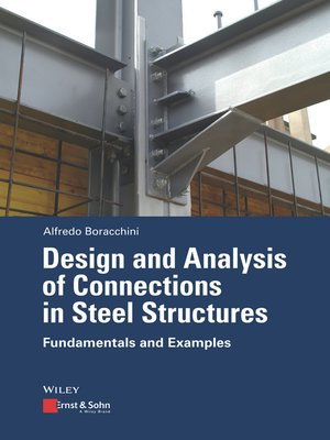 cover image of Design and Analysis of Connections in Steel Structures