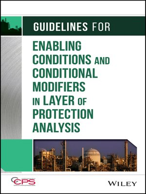 cover image of Guidelines for Enabling Conditions and Conditional Modifiers in Layer of Protection Analysis