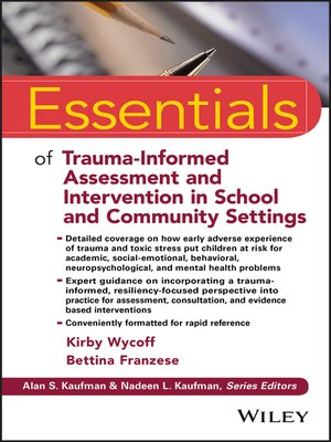 cover image of Essentials of Trauma-Informed Assessment and Intervention in School and Community Settings