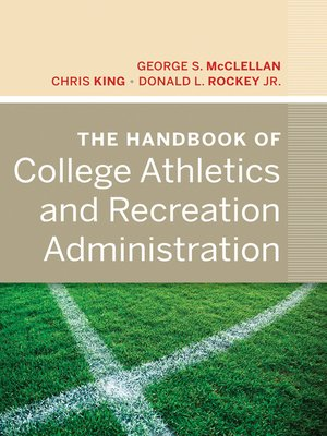 cover image of The Handbook of College Athletics and Recreation Administration