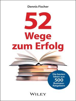 cover image of 52 Wege zum Erfolg