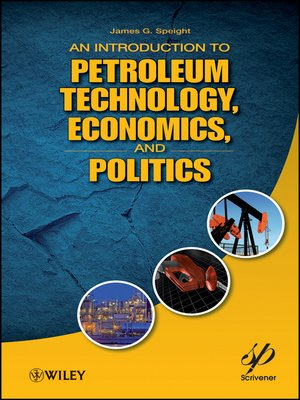 cover image of An Introduction to Petroleum Technology, Economics, and Politics