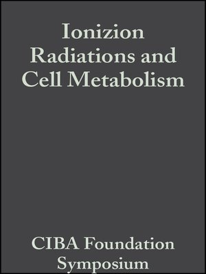 cover image of Ionizion Radiations and Cell Metabolism