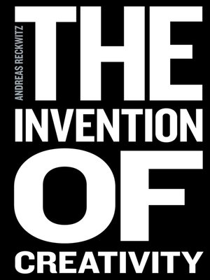 cover image of The Invention of Creativity