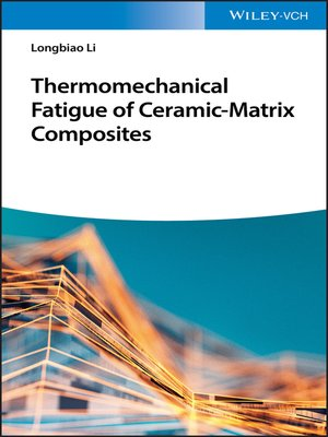 cover image of Thermomechanical Fatigue of Ceramic-Matrix Composites
