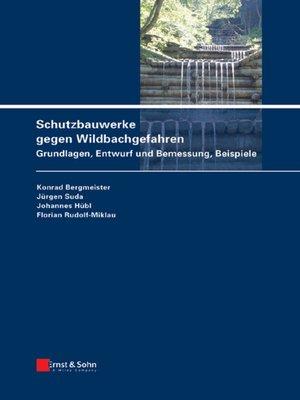 cover image of Schutzbauwerke gegen Wildbachgefahren