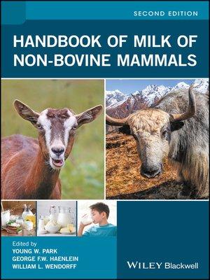 cover image of Handbook of Milk of Non-Bovine Mammals