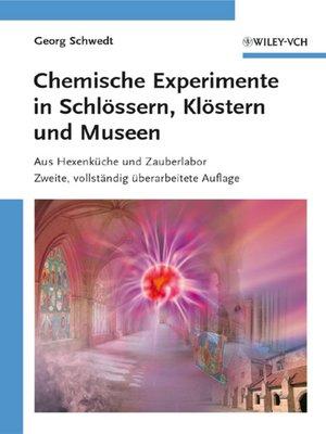 cover image of Chemische Experimente in Schlössern, Klöstern und Museen