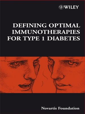 cover image of Defining Optimal Immunotherapies for Type 1 Diabetes