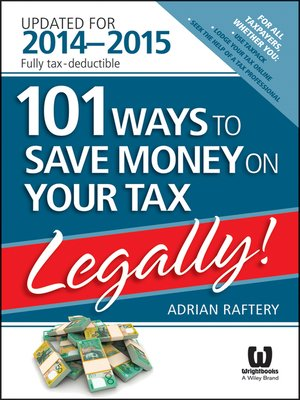 cover image of 101 Ways to Save Money on Your Tax—Legally! 2014-2015