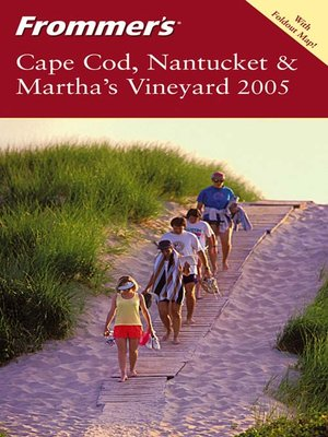 cover image of Frommer's Cape Cod, Nantucket & Martha's Vineyard 2005