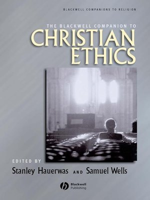 cover image of The Blackwell Companion to Christian Ethics