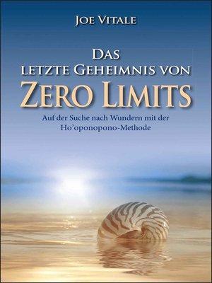 """cover image of Das letzte Geheimnis von """"Zero Limits"""""""