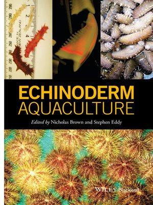 cover image of Echinoderm Aquaculture