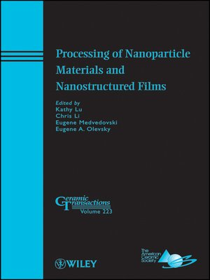 cover image of Processing of Nanoparticle Materials and Nanostructured Films