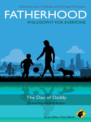 cover image of Fatherhood--Philosophy for Everyone