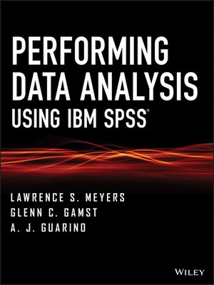 cover image of Performing Data Analysis Using IBM SPSS