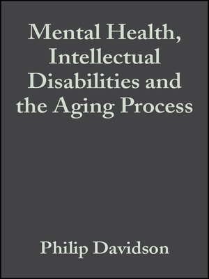 cover image of Mental Health, Intellectual Disabilities and the Aging Process