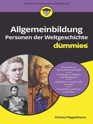 cover image of Allgemeinbildung Personen der Weltgeschichte für Dummies