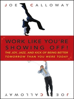 cover image of Work Like You're Showing Off