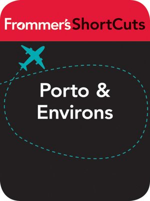 cover image of Porto and Environs, Portugal