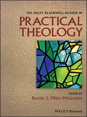cover image of The Wiley Blackwell Reader in Practical Theology