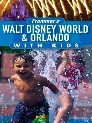 cover image of Frommer's Walt Disney World & Orlando with Kids