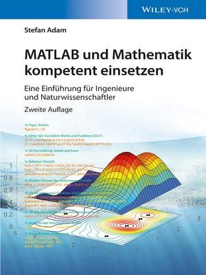 cover image of MATLAB und Mathematik kompetent einsetzen